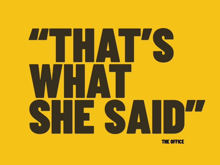 "Cita célebre de la serie The Office. ""That´s what she said"""